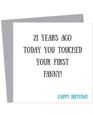 [Choose Age] years ago today you touched your first fanny! - Happy Birthday