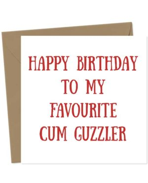 Happy Birthday To My Favourite Cum Guzzler