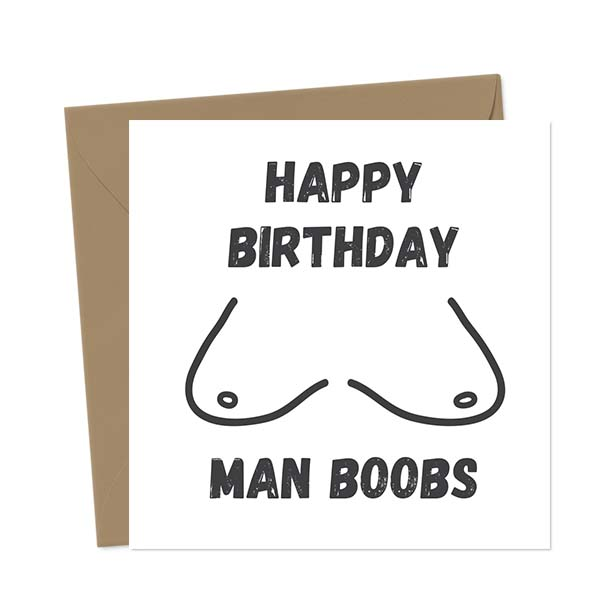 Happy Birthday Man Boobs! Birthday Card