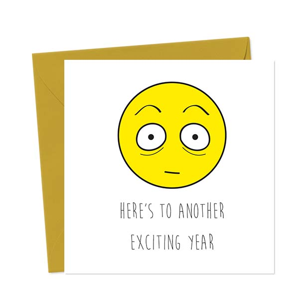 Here's to another exciting year – Birthday Card