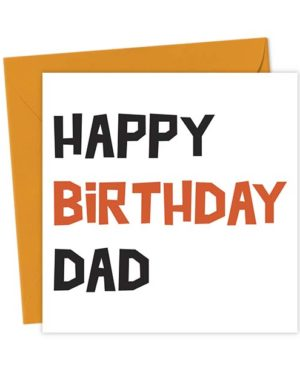 Happy Birthday Dad - Birthday Card
