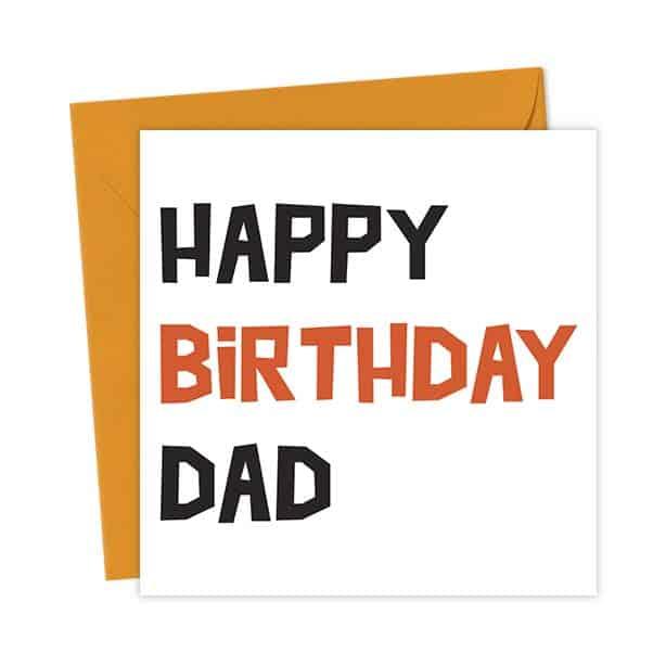 Happy Birthday Dad – Birthday Card