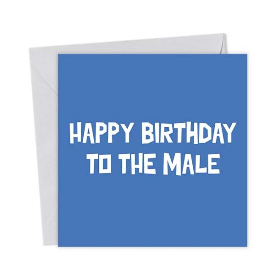 Happy Birthday to the Male