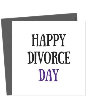Happy Divorce Day Break-Up/Divorce Card