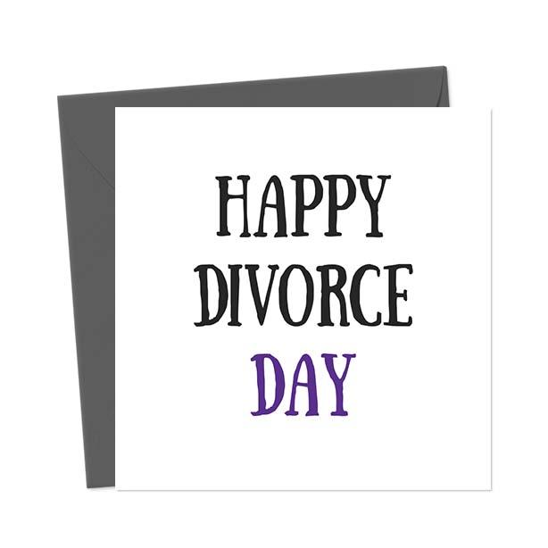 Happy Divorce Day Break-Up/Divorce Card