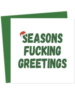 Seasons Fucking Greetings - Christmas Card