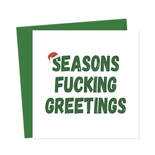 Seasons Fucking Greetings – Christmas Card
