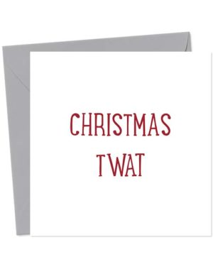 Christmas Twat - Christmas Card