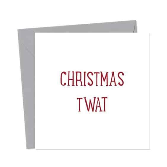 Christmas Twat – Christmas Card
