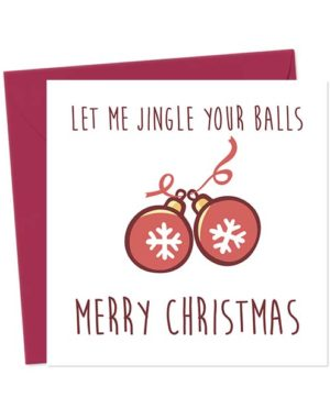 Let me jingle your balls - Merry Christmas - Christmas Card