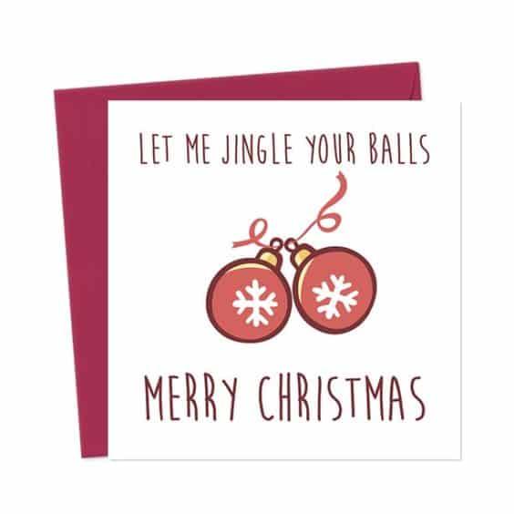 Let me jingle your balls – Merry Christmas – Christmas Card