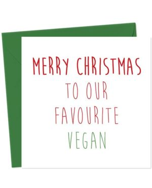 Merry Christmas to Our Favourite Vegan - Christmas Card