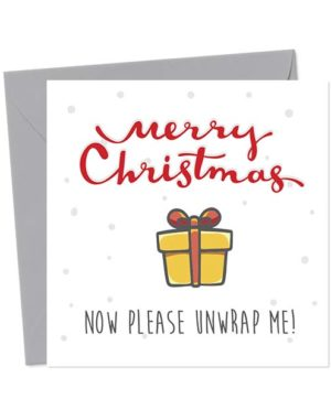 Merry Christmas - Now please unwrap me - Christmas Card