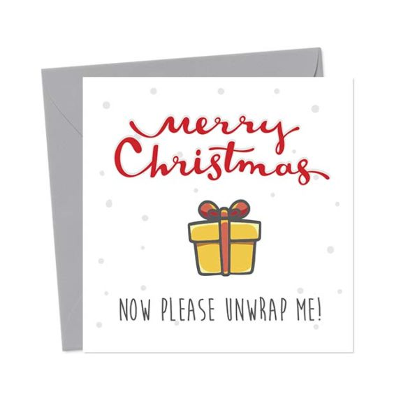 Merry Christmas – Now please unwrap me – Christmas Card