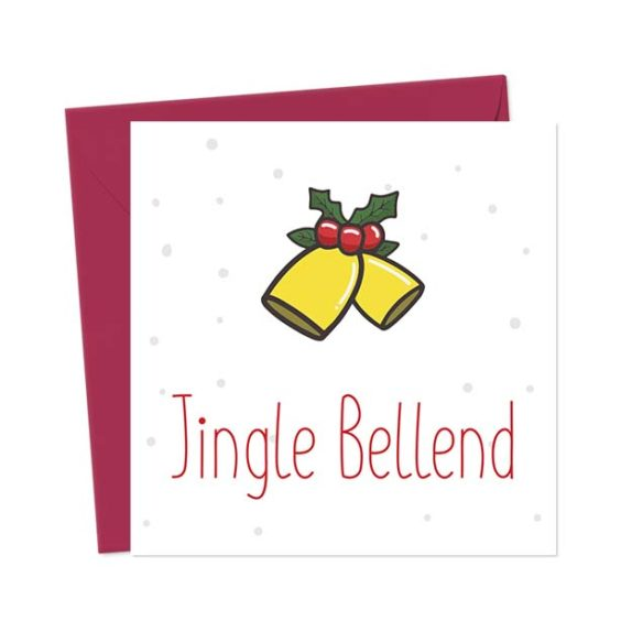 Jingle Bellend – Christmas Card
