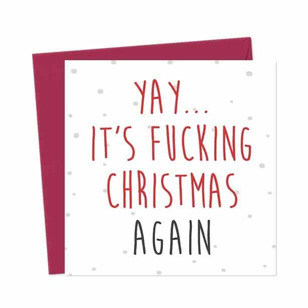 Yay… it's fucking Christmas again – Christmas Card
