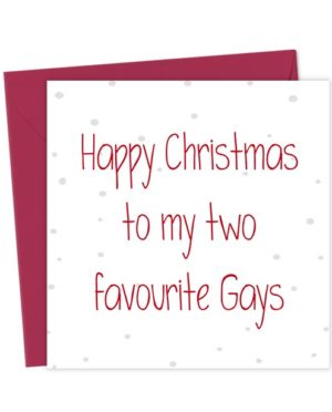Happy Christmas to my two favourite Gays