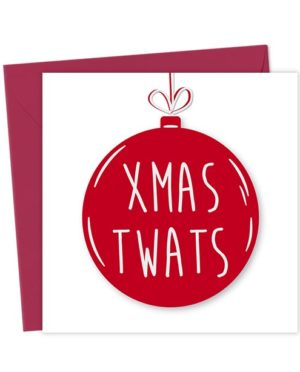 Xmas Twats Bauble Card - Christmas Card
