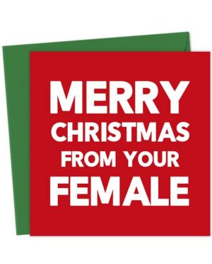 Merry Christmas from your Female