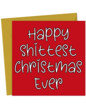 Happy Shittest Christmas Ever