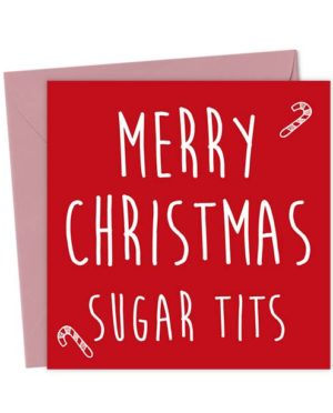 Merry Christmas Sugar Tits