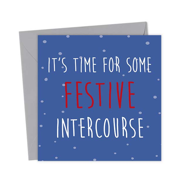 It's time for some festive intercourse