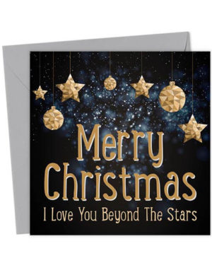 Merry Christmas - I Love You Beyond The Stars - Christmas Card