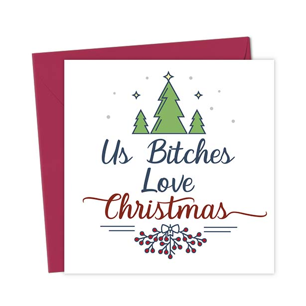 Us Bitches Love Christmas