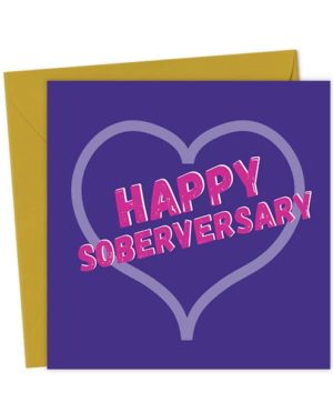Happy Soberversary Greeting Card