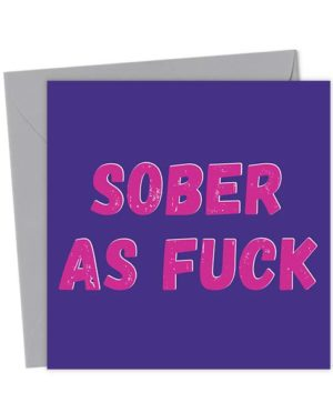 Sober As Fuck