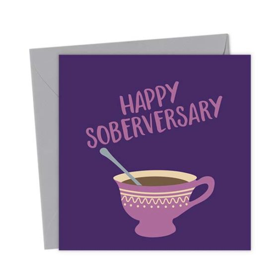 Happy Soberversary – Tea – Teetotal Greeting Card