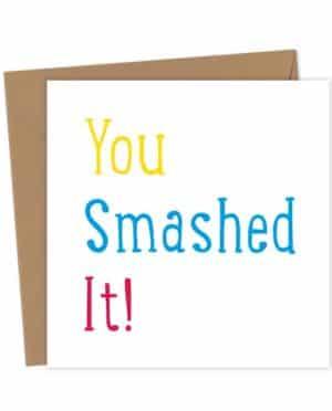 You smashed it!