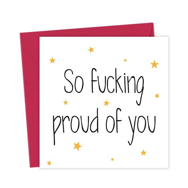 So fucking proud of you