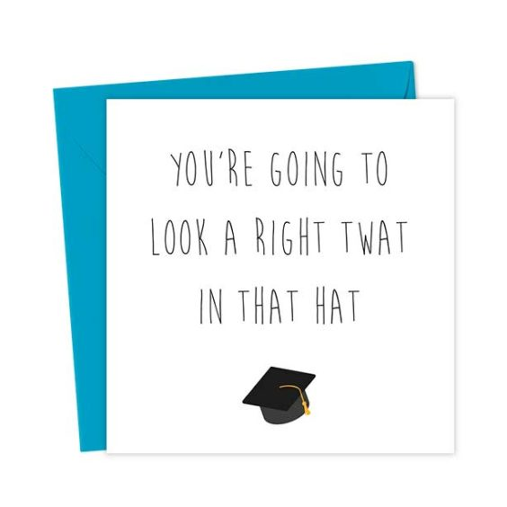 You're going to look a right twat in that hat