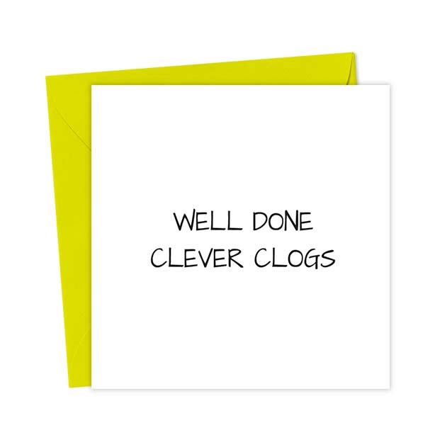Well Done Clever Clogs White