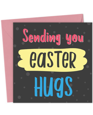 Sending You Easter Hugs