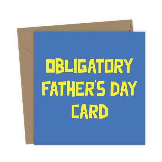 Obligatory Father's Day Card – Father's Day Card