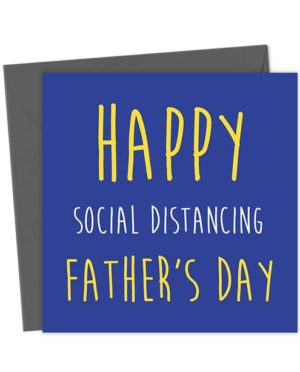 Happy Social Distancing Father's Day - Father's Day Card