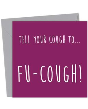 Tell your cough to… Fu-Cough! - Get well soon! - Get Well Card