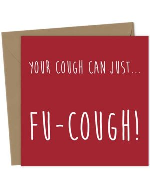 Your cough can just… Fu-Cough!