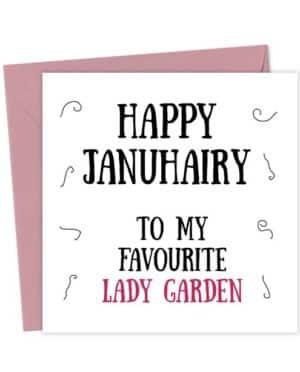 Happy Januhairy to my favourite lady garden