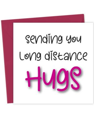 Sending you long distance hugs - Love & Anniversary Cards