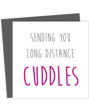 Sending you long distance cuddles - Love & Anniversary Cards