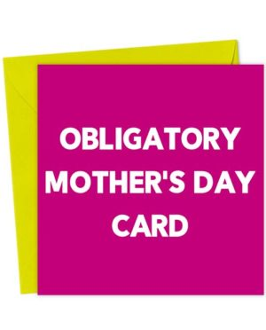 Obligatory Mother's Day Card