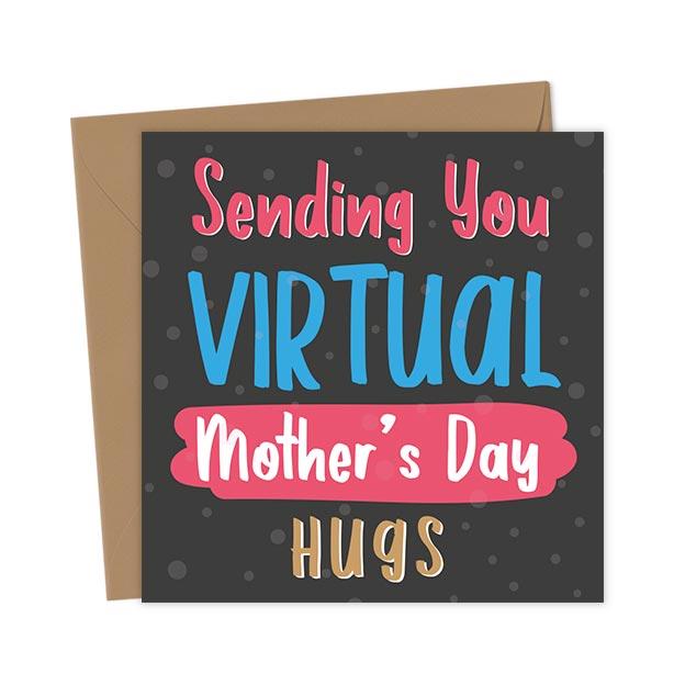 Sending You Virtual Mother's Day Hugs