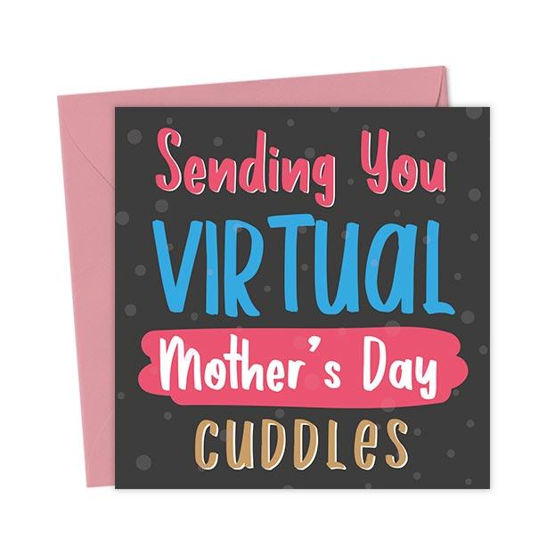 Sending You Virtual Mother's Day Cuddles