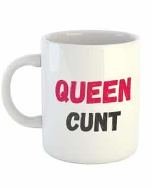 Queen Cunt Mug