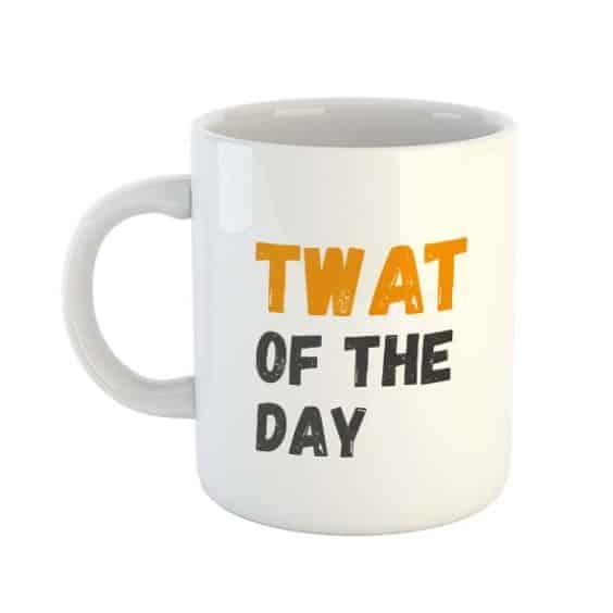 Twat Of the Day Mug