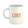 Cunt Mug