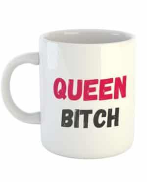 Queen Bitch Mug